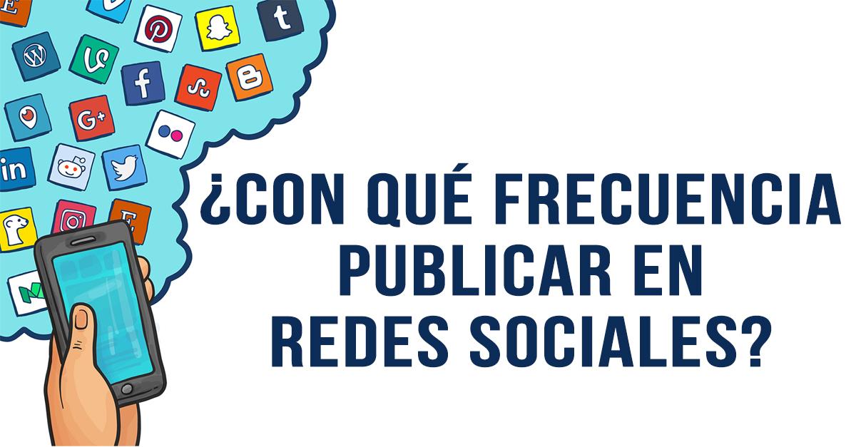 frecuencia publicar redes sociales